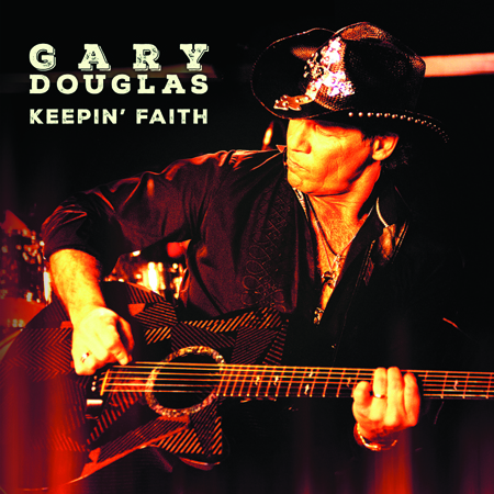 GaryDouglas KeepinFaith CD Cover May2015 FINAL
